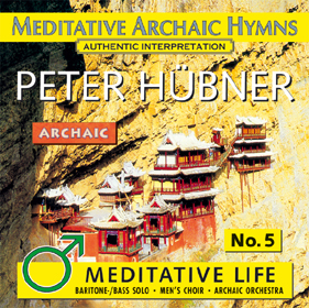 Peter Hübner, Meditative Life - Men's Choir No. 5
